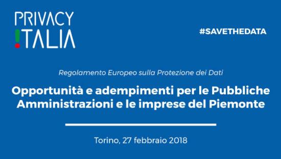 Torino, 27 febbraio 2018. GDPR #SaveTheData. Tutti i contenuti dell'evento
