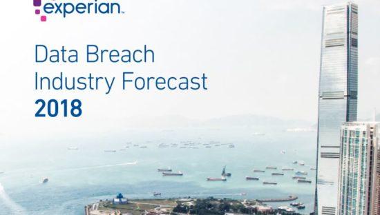 Data Breach Industry Forecast 2018 Experian