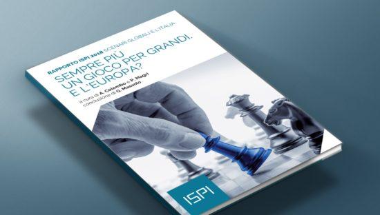 Rapporto ISPI 2018. Scenari globali e l'Italia