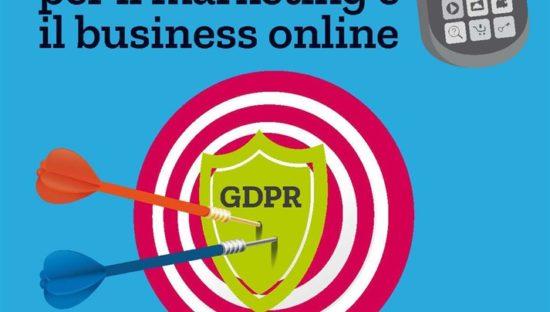 Il GDPR per il marketing e il business online