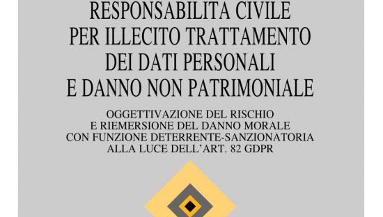 Responsabilità civile per illecito trattamento dei dati personali e danno non patrimoniale